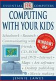 Computing with Your Kids, Jennie Lawes, 0789480700