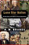 Lone Star Nation, H. W. Brands, 1400030706