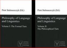 Philosophy of Language and Linguistics : Volume I: the Formal Turn, Volume II the Philosophical Turn, , 3868380701