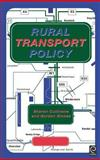 Rural Transport Policy, G. Stokes, 0080430708