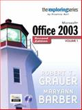 Microsoft Office 2003, Volume 1, Grauer, Robert T. and Barber, Maryann, 0132210703