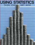 Using Statistics, Travers, Kenneth J., 0201200708