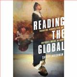 Reading the Global : Troubling Perspectives on Britain's Empire in Asia, Krishnan, Sanjay, 0231140703