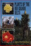 Plants of the Rio Grande Delta 9780292770706
