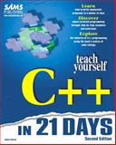 Teach Yourself C++ in 21 Days 9780672310706