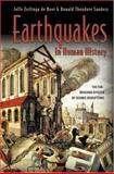 Earthquakes in Human History - The Far-Reaching Effects of Seismic Disruptions, Zeilinga de Boer, Jelle and Sanders, Donald Theodore, 0691050708