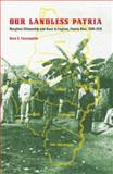 Our Landless Patria : Marginal Citizenship and Race in Caguas, Puerto Rico, 1880-1910, Carrasquillo, Rosa E., 0803220707