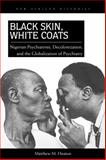 Black Skin, White Coats