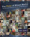 The Pulse of Mixed Media, Seth Apter, 144031070X