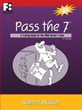 Pass The 7, Robert Walker, 1610070704