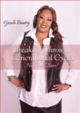 Breaking Through Generational Cycles, Gisele Beatty, 1630630705