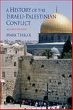 A History of the Israeli-Palestinian Conflict, Tessler, Mark, 025322070X