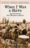 When I Was a Slave, , 0486420701
