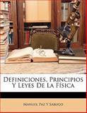 Definiciones, Principios y Leyes de la Físic, Manuel Paz Y. Sabugo, 1141630702