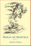 Ocean of Marvels, Dimitri Eitkis, 1438970706