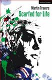 Scarfed for Life, Travers, Martin, 1472530705