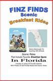 Finz Finds Scenic Breakfast Rides, Steve Finzelber, 147918070X