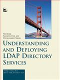 Understanding and Deploying LDAP Directory Services 9781578700707