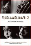 Ethics and AIDS in Africa, Van Niekerk, Anton A., 1598740709