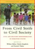 From Civil Strife to Civil Society : Civil and Military Responsibilities in Disrupted States, United Nations, 9280810707