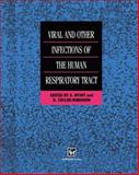 Viral and Other Infections of the Human Respiratory System, S. Myint, 0412600706