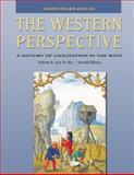 The Western Perspective : The Middle Ages to World War I, 1300 to 1815, Cannistraro, Philip V. and Reich, John J., 0534610706