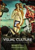 Visual Culture, Howells, Richard and Negreiros, Joaquim, 0745650708