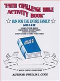 Faith Challenge Bible Activity Book, Phyllis Cole, 147870070X