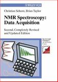 NMR-Spectroscopy - Data Acquisition, Schorn, Christian and Taylor, Brian J., 3527310703