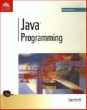 Java Programming : Comprehensive, Farrell, Joyce M., 0760010706