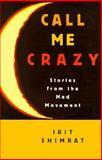 Call Me Crazy, Irit Shimrat, 0889740704