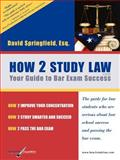 How 2 Study Law, Springfield, David and Goethals, Engelbert, 0976550709