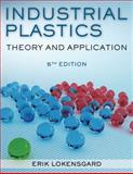 Industrial Plastics : Theory and Applications, , 1428360700