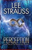 Perception, Lee Strauss and Elle Strauss, 149354070X