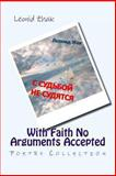 With Faith No Arguments Accepted, Leonid Zhak, 1493610708