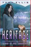 Heritage, Tara Ellis, 1494390701