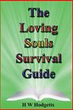 The Loving Souls Survival Guide, H. Hodgetts, 1499580703