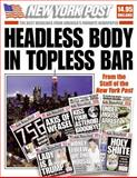 Headless Body in Topless Bar, New York Post Editors, 0061340715