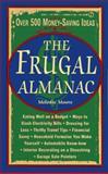 Frugal Almanac, Consumer Guide Editors, 0451190718