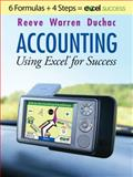 Accounting Using Excel for Success, Reeve, James and Warren, Carl S., 0538480718