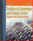Statistics in Criminal Justice : Analysis and Interpretation, Walker, Jeffery T. and Madden, Sean, 0763730718