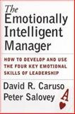 The Emotionally Intelligent Manager 1st Edition