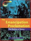 The Emancipation Proclamation, Janet Riehecky, 1403400717