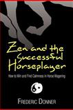 Zen and the Successful Horseplayer, Frederic Donner, 1479740713