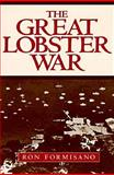 The Great Lobster War, Formisano, Ronald P., 155849071X