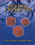 General Chemistry, Hill and Petrucci, 0131620711
