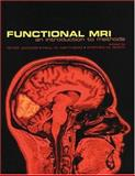 Functional Magnetic Resonance Imaging : An Introduction to Methods, , 0192630717