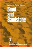 Sand and Sandstone, Pettijohn, F. J., 0387900713