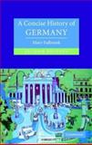 A Concise History of Germany, Mary Fulbrook, 0521540712