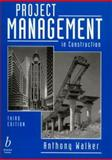 Project Management in Construction 9780632040711